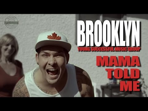 Brooklyn - Mama Told Me (Official Music Video) YSMG