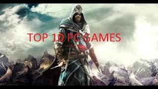 TOP 10 PC GAMES (WITH GAMEPLAY)HD