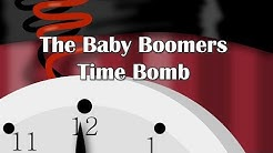 The Baby Boomers Time Bomb