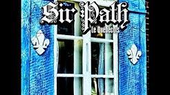 Sir Path - Drogué du village