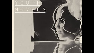 Lykke Li - Youth Novels  Full Album