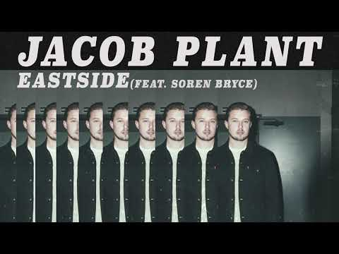 Jacob Plant - Eastside feat. Soren Bryce (Official Audio)
