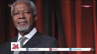 Nhìn lại cuộc đời cựu Tổng thư ký Liên Hợp Quốc Kofi Annan   VTV24