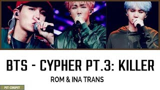 BTS CYPHER PT.3 : KILLER [INA SUB] haters wassalam