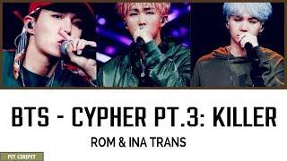 Download lagu BTS CYPHER PT.3 : KILLER [INA SUB] haters wassalam