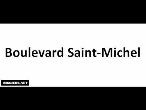 발음되다 # Boulevard Saint Michel