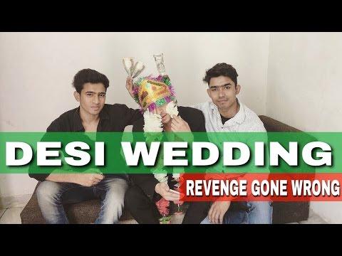 DESI WEDDING (Revenge Gone Wrong) | Round2Hell | R2H