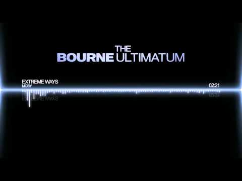 The Bourne Ultimatum Soundtrack - Extreme Ways by Moby