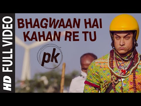 'Bhagwan Hai Kahan Re Tu' FULL VIDEO Song | PK | Aamir Khan | Anushka Sharma | T-series