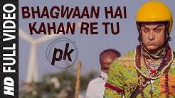 'Bhagwan Hai Kahan Re Tu' FULL VIDEO Song | PK | Aamir Khan | Anushka Sharma | T-series