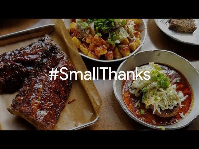 #SmallThanks for Feast BBQ | Google