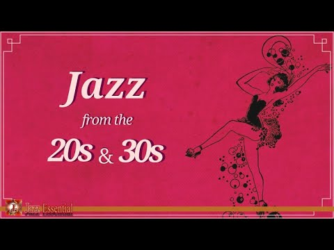 1920s & 30s Jazz Music | Vintage Jazz Songs