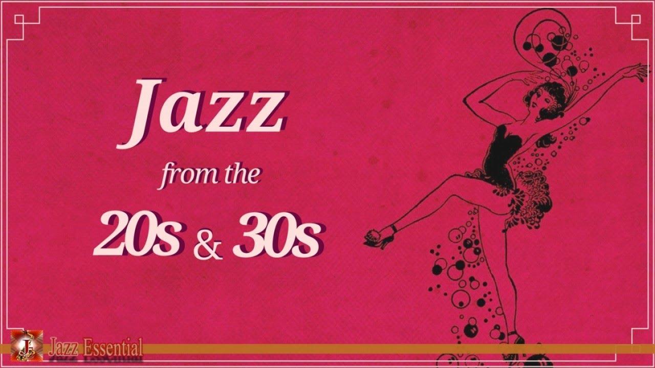 1920s & 30s Jazz Music | Vintage Jazz Songs
