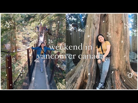 A Weekend In Vancouver Canada