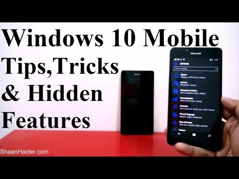 Windows 10 Mobile - Hidden Features, Tips and Tricks