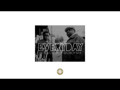 Puff Daddy Ft. The Lox & The Notorious B.I.G. - Everyday (MICK & Chi Duly BadBoy Mix)