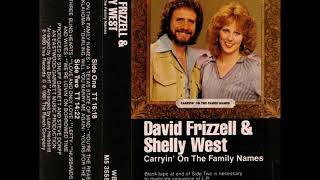 Carryin on the family names - David Frizzell and Shelly West YouTube Videos