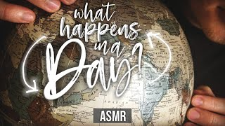 What Happens in a Day?   Facts Science History ASMR