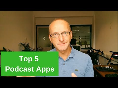 Top 5 Podcast Apps