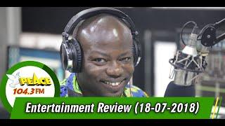 ENTERTAINMENT REVIEW ON PEACE 104.3 FM (18/07/2019)