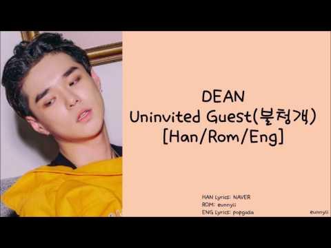 DEAN 딘 : Uninvited Guest(불청객) Lyrics [HAN/ROM/ENG]