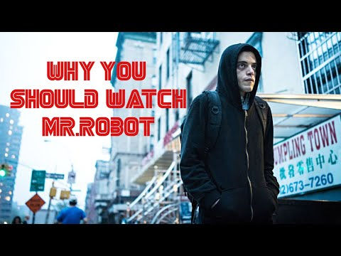 Why You Should Watch Mr. Robot