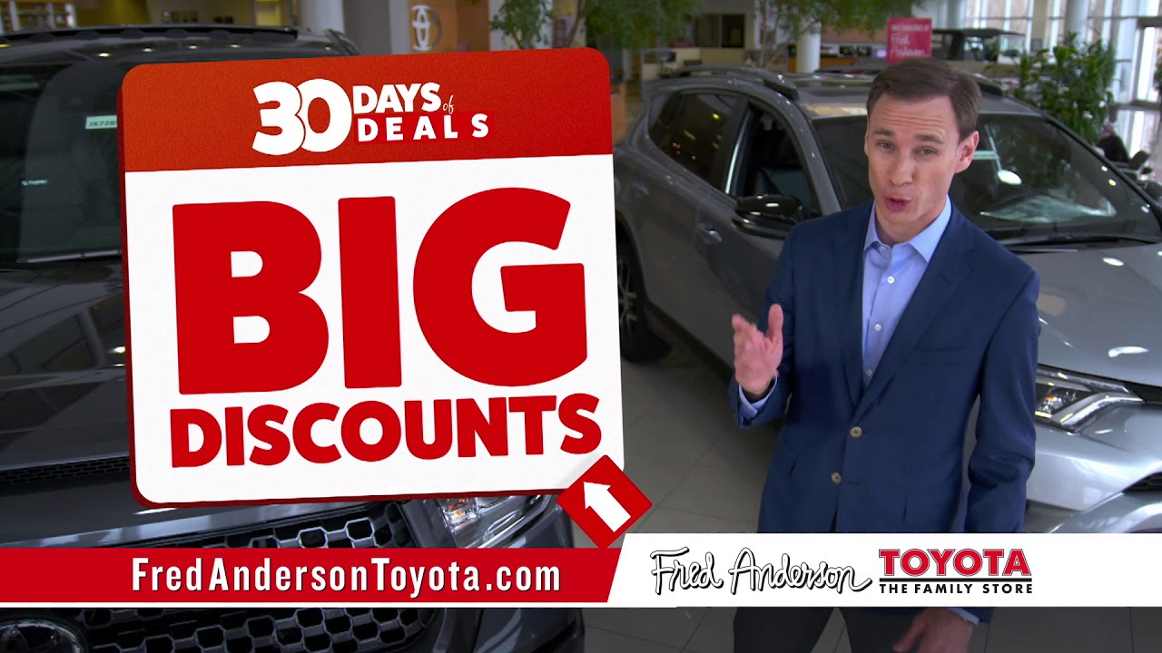 Fred Anderson Toyota 30 Days Of Deals Specials