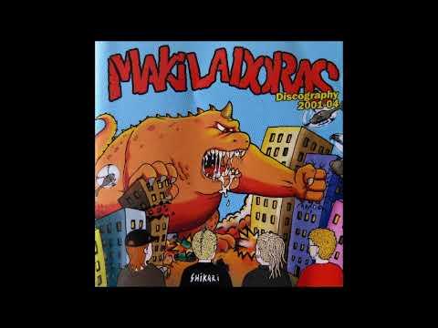 Makiladoras - Discography 2001-04 [full album] punk-crust-metal
