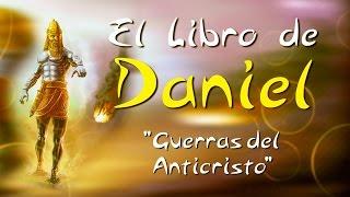 GUERRAS DEL ANTICRISTO (LIBRO DE DANIEL # 31)