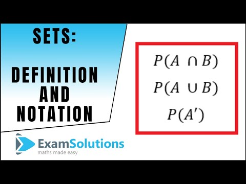 Sets - Definition, notation and ways of describing sets : ExamSolutions  Maths Revision