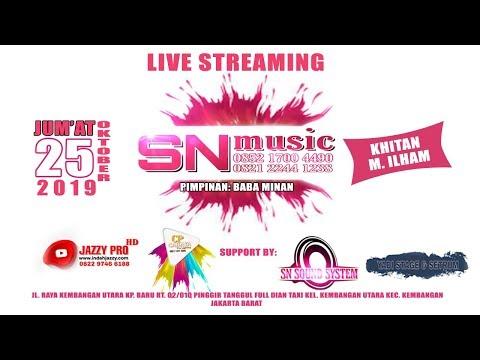 LIVE SN MUSIC - JAZZY PRO HD - KEMBANGAN JAKARTA BARAT
