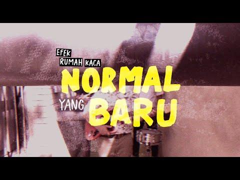 Download  Efek Rumah Kaca - Normal Yang Baru    Gratis, download lagu terbaru