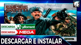 | Descargar e Instalar | Empire Earth 2 & The Art of Supremacy | 2017 | Español | Actualizable |