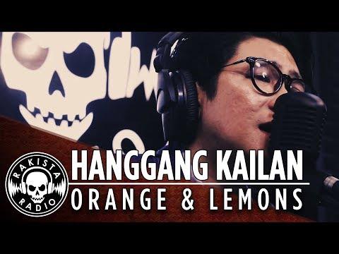 Hanggang Kailan by Orange & Lemons | Rakista Live EP32