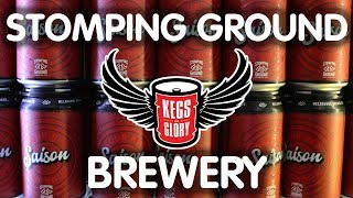 Stomping Ground Brewery | Kegs of Glory