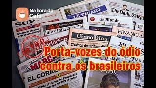 Na hora do café - A incansável militância contra o Brasil