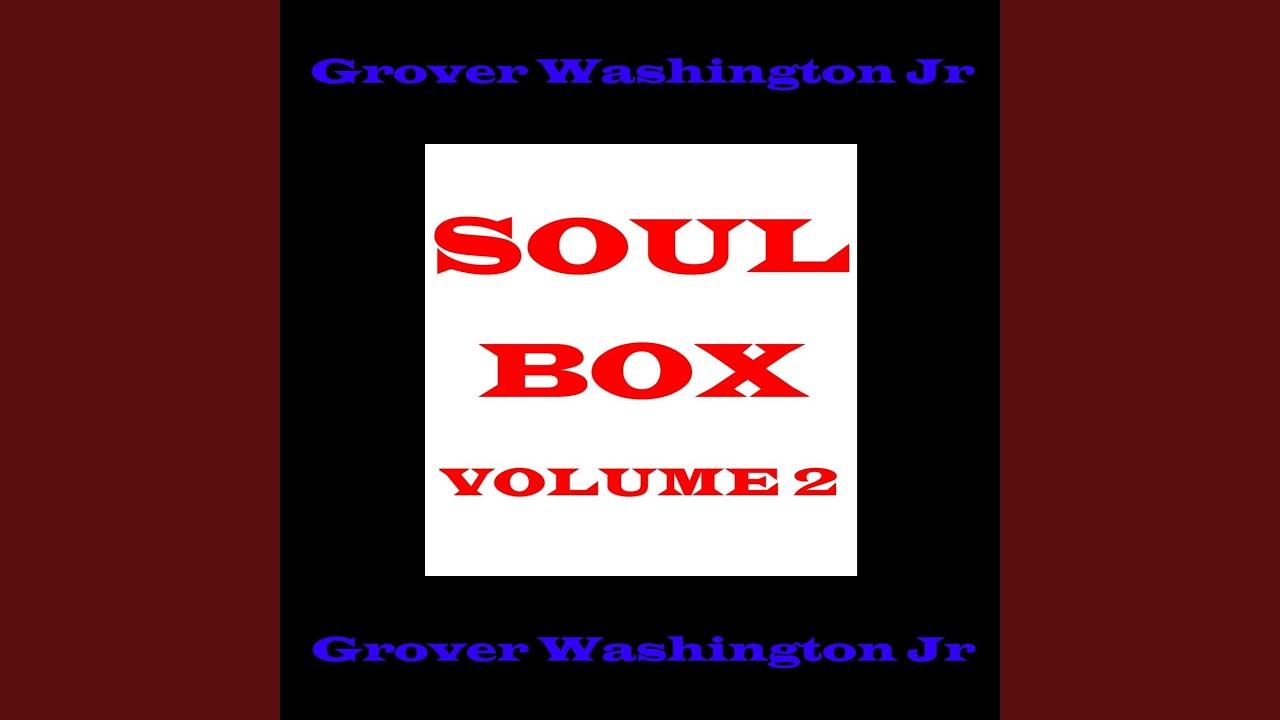 Grover Washington Jr Soul Box Vol 2 Mp3 Flac Download Free
