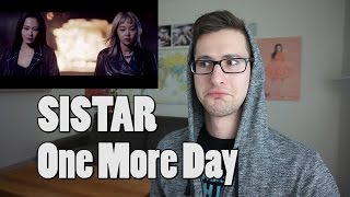 SISTAR - One More Day MV Reaction