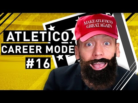 Making Atletico Great Again! - My First FIFA 17 Career Mode Ep. 16