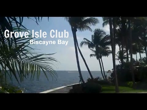 Grove Isle Club Resort & Biscayne Bay