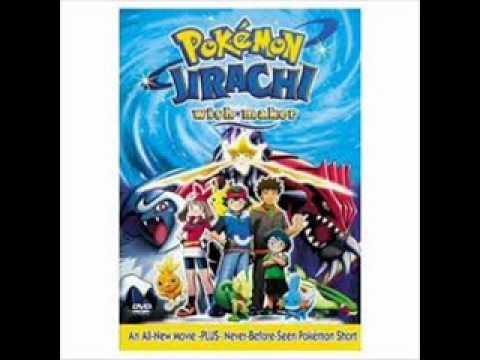 Pokemon Movie Song Ending 6 - Jirachi Wish Maker.