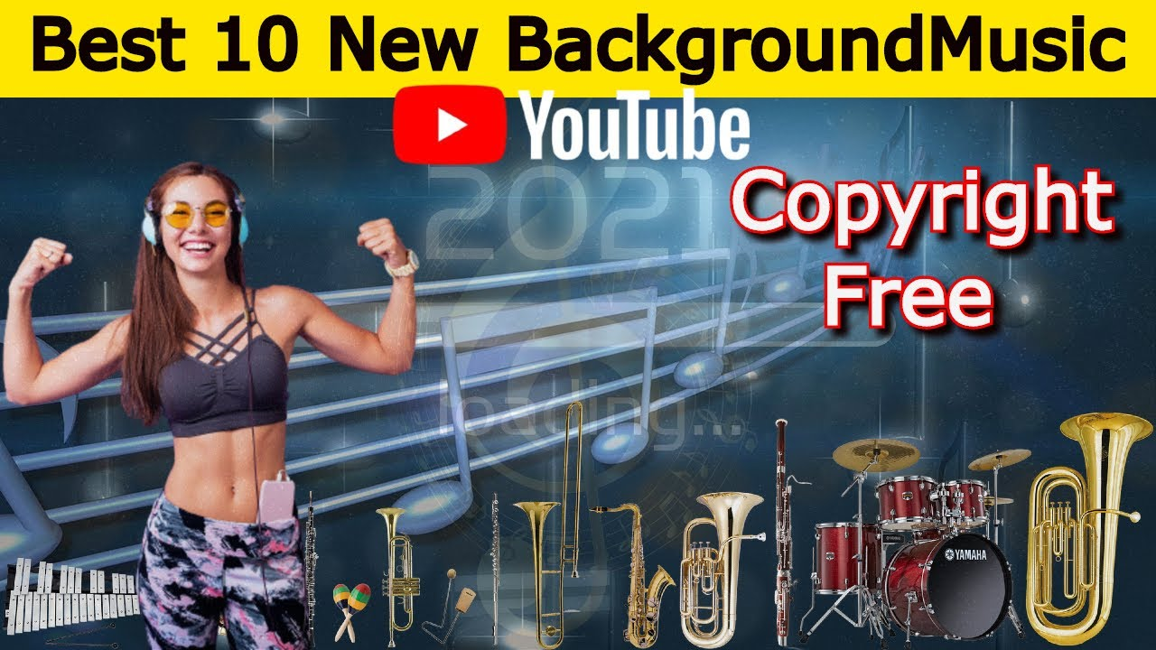 Top 10 New Background Music 2020 Copyright Free Music Most Popular On Youtube No Copyright Youtube