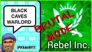 Rebel Inc [Black Caves] Brutal mode - Warlord