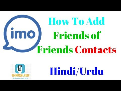 HOW TO ADD FRIENDS OF FRIENDS CONTACTS ON IMO HINDI/URDU - YouTube
