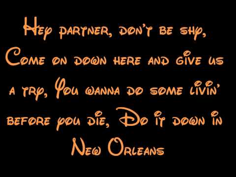 Down In New Orleans - Princess And The Frog Lyrics HD