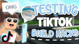 Testing Viral TIKTOK Build Hacks (BLOXBURG)