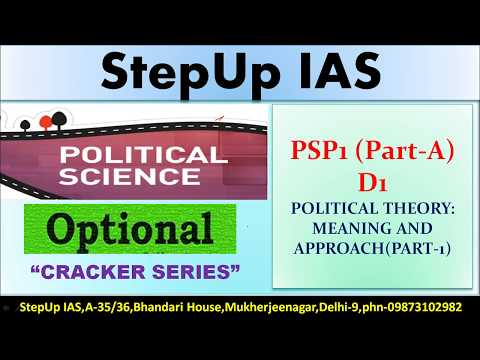 PSP1 (PART- A) D1 Political Theory- Meaning and Approach (Lecture-1)