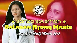 Lagu Joget Terbaru 2019 Balasan Nyong Manis Lirik