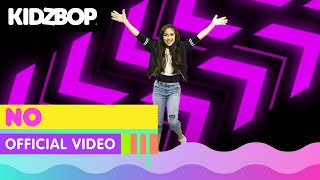 KIDZ BOP Kids - NO (Official Music Video) [KIDZ BOP 32]
