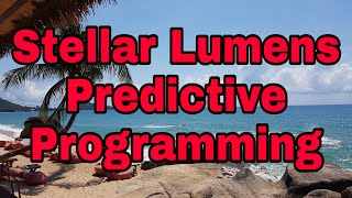 Hollywood Predictive Programming For Stellar Lumens